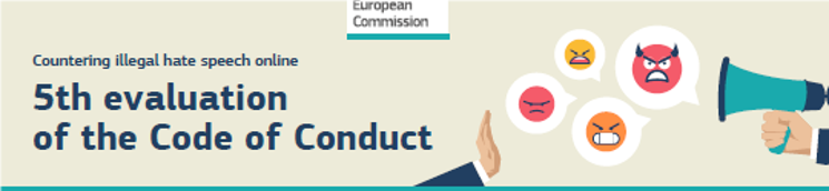 The EU publishes the 5th evaluation of the Code of Conduct on hate speech on the Internet