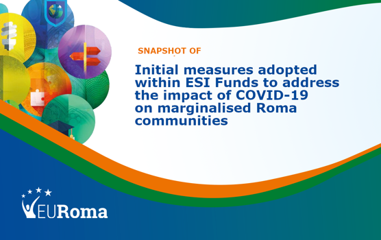 EURoma Snapshot: how ESI Funds are used to address the impact of COVID-19 crisis on Roma