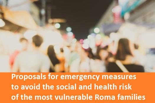 Proposals to the Spanish Government for emergency measures to avoid the social and health risk of the most vulnerable Roma families